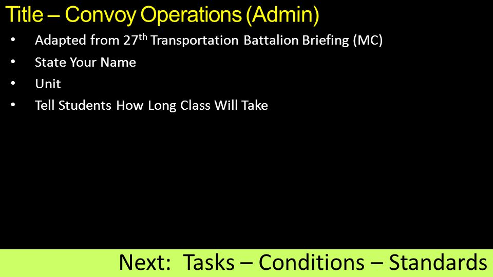 Title – Convoy Operations (Admin)