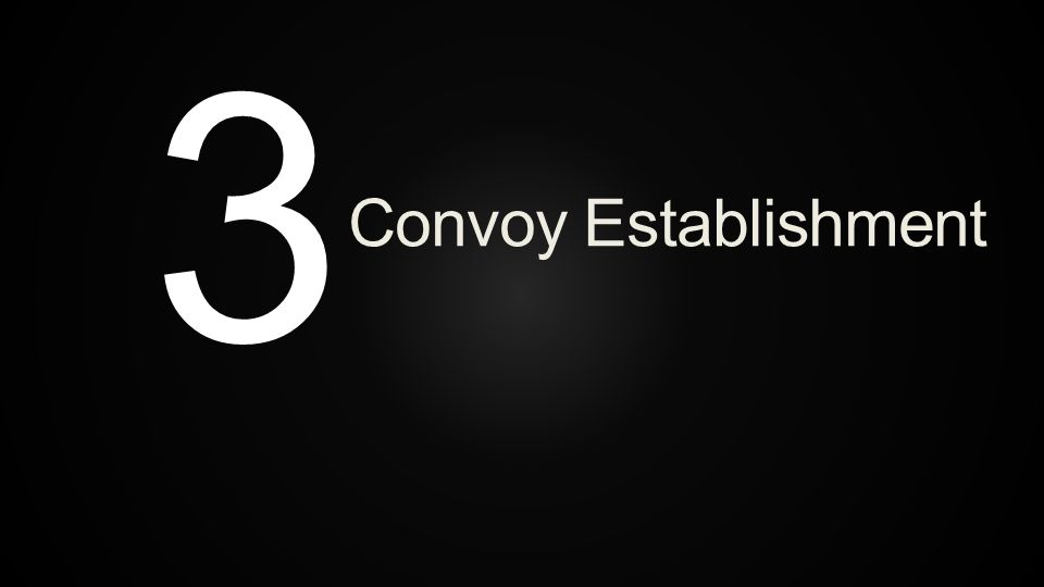 Convoy Establishment