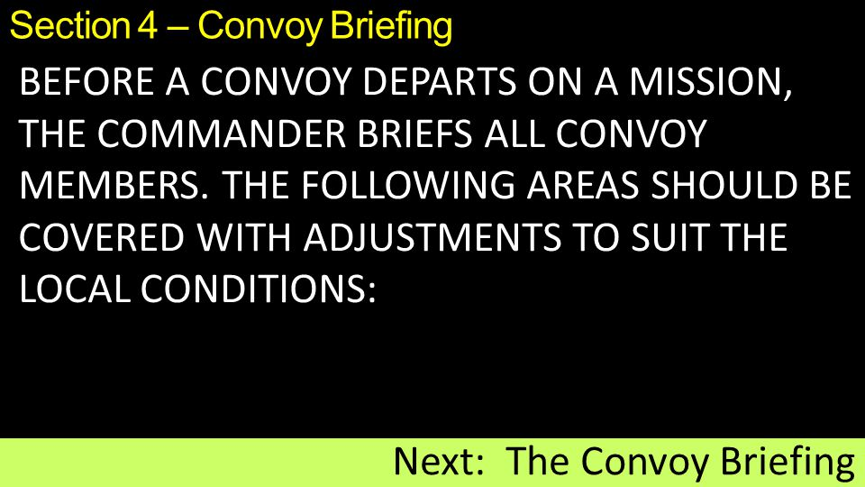 Section 4 – Convoy Briefing