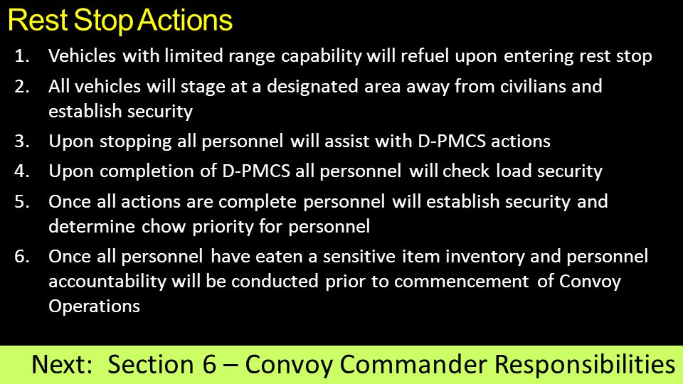 Rest Stop Actions Next: Section 6 – Convoy Commander Responsibilities