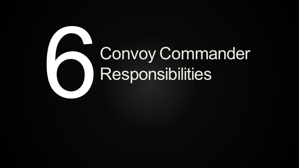 Convoy Commander Responsibilities