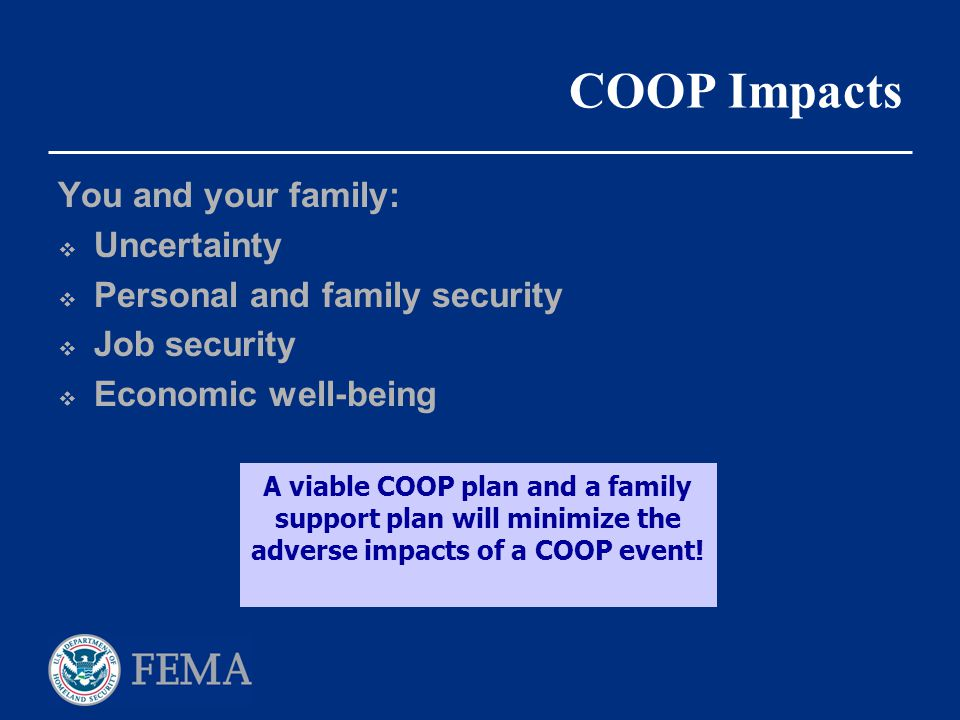 COOP Impacts You and your family: Uncertainty