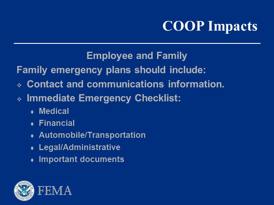 COOP Impacts Employee and Family