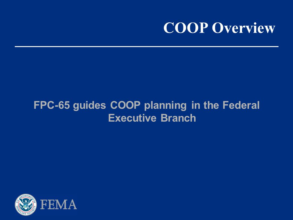 FPC-65 guides COOP planning in the Federal Executive Branch