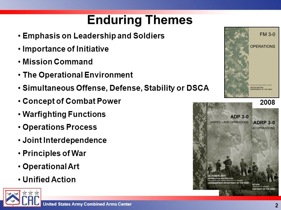 Enduring Themes Emphasis on Leadership and Soldiers
