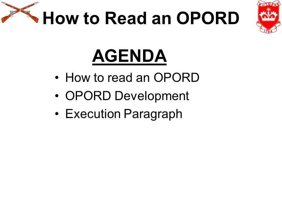 How to Read an OPORD AGENDA