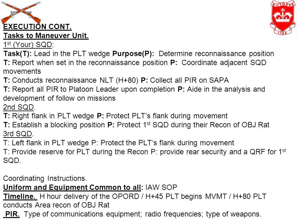 EXECUTION CONT. Tasks to Maneuver Unit