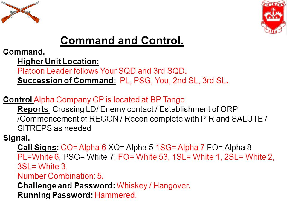 Command and Control. Command. Higher Unit Location: