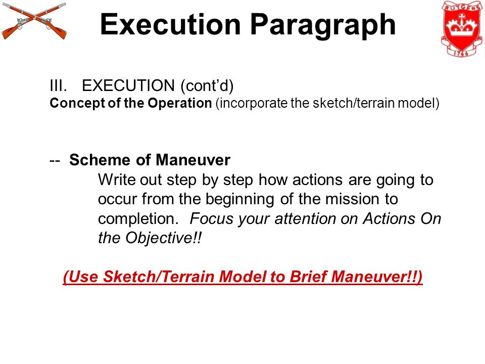 Execution Paragraph EXECUTION (cont'd) -- Scheme of Maneuver