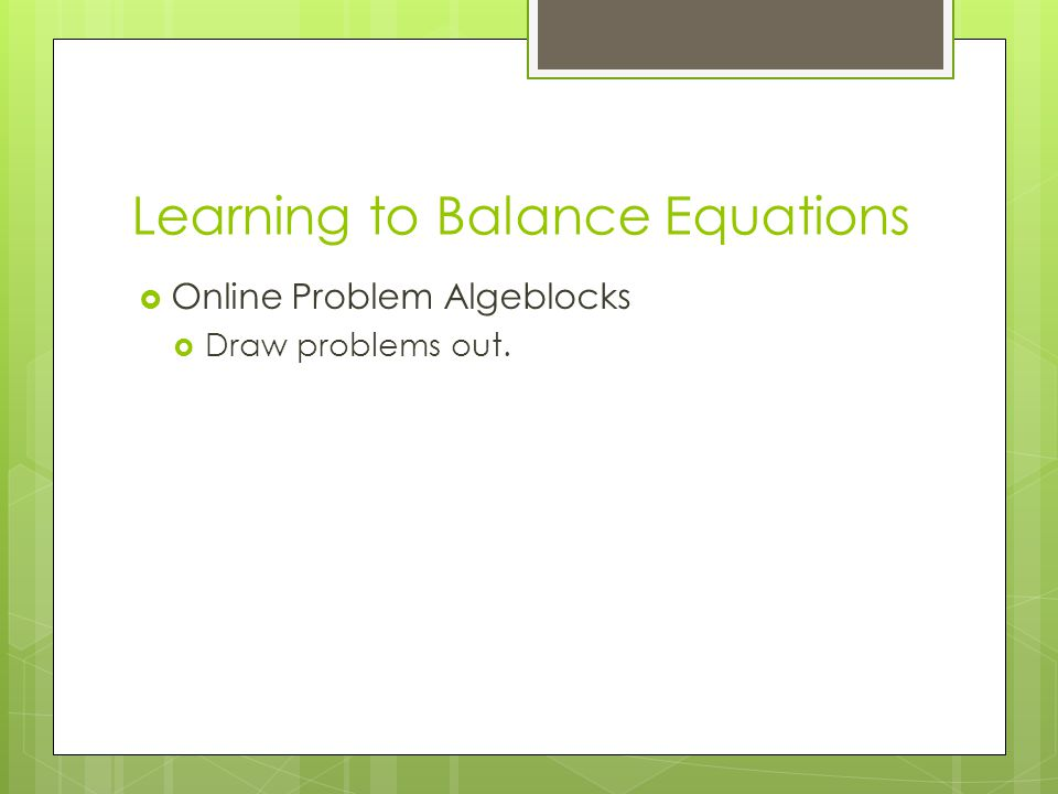 Learning to Balance Equations
