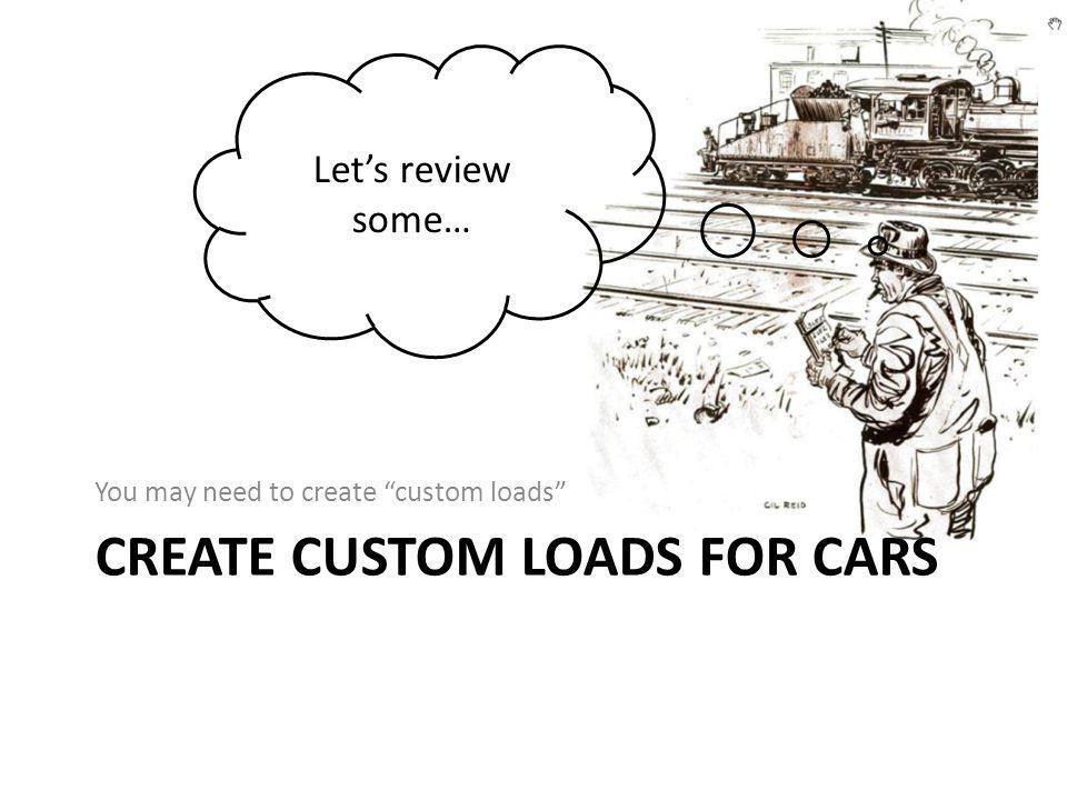 Create Custom loads for cars