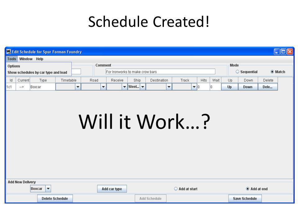 Schedule Created! Will it Work…