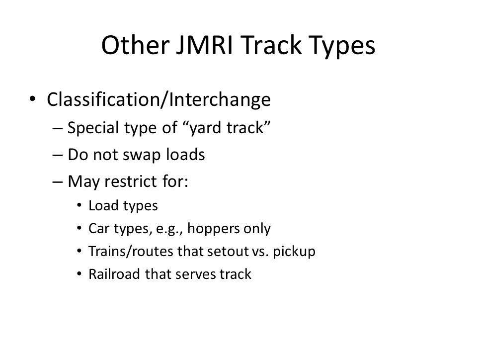 Other JMRI Track Types Classification/Interchange