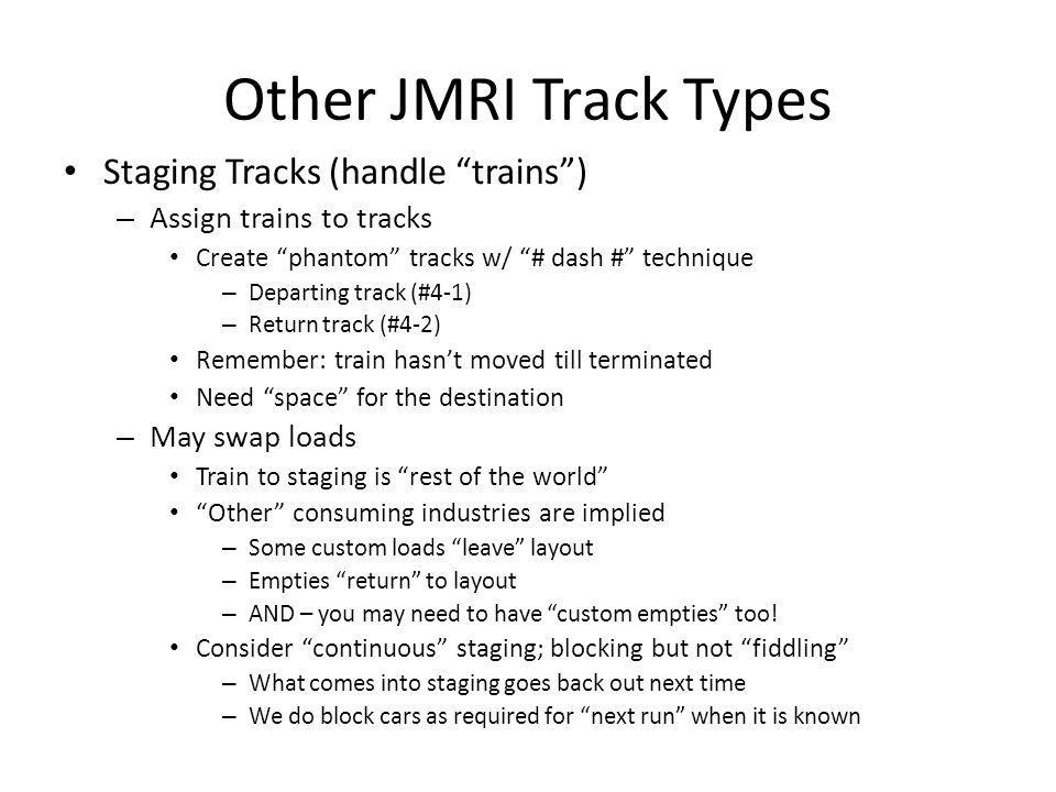Other JMRI Track Types Staging Tracks (handle trains )