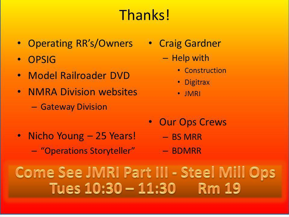 Come See JMRI Part III - Steel Mill Ops