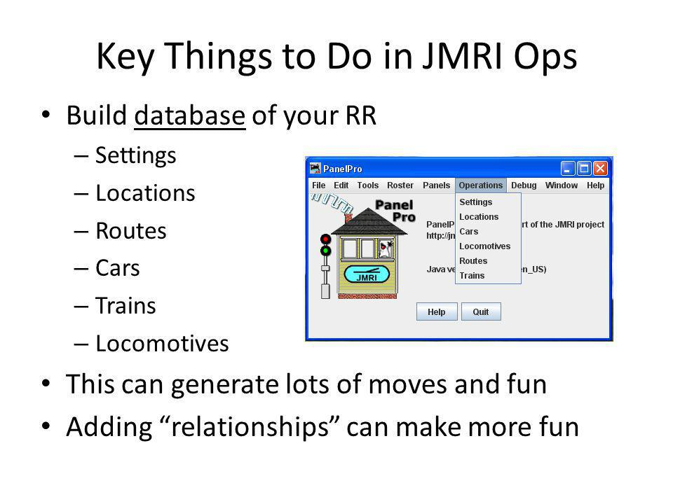 Key Things to Do in JMRI Ops