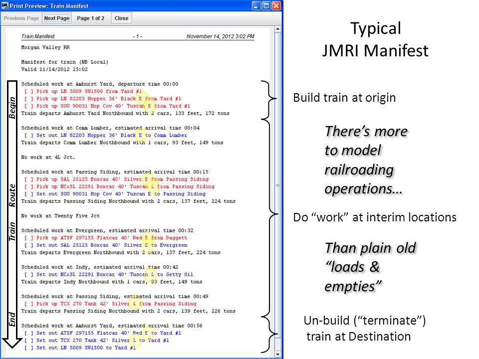 Typical JMRI Manifest There's more to model railroading operations…
