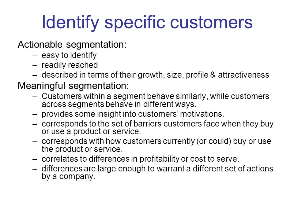 Identify specific customers