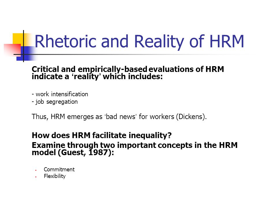 Rhetoric and Reality of HRM