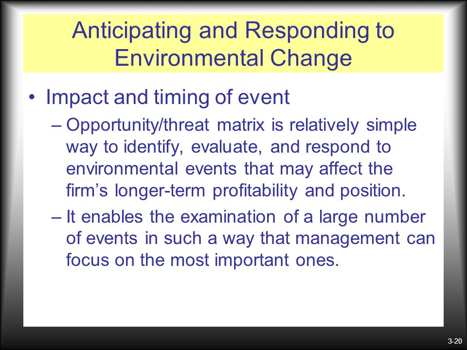 Anticipating and Responding to Environmental Change