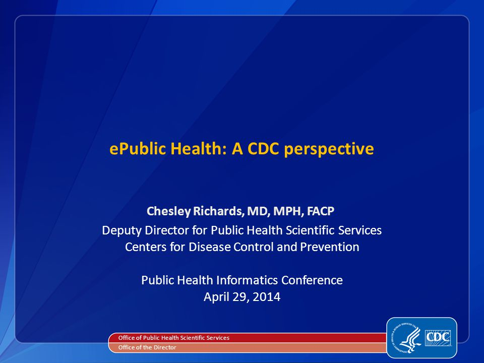 ePublic Health: A CDC perspective