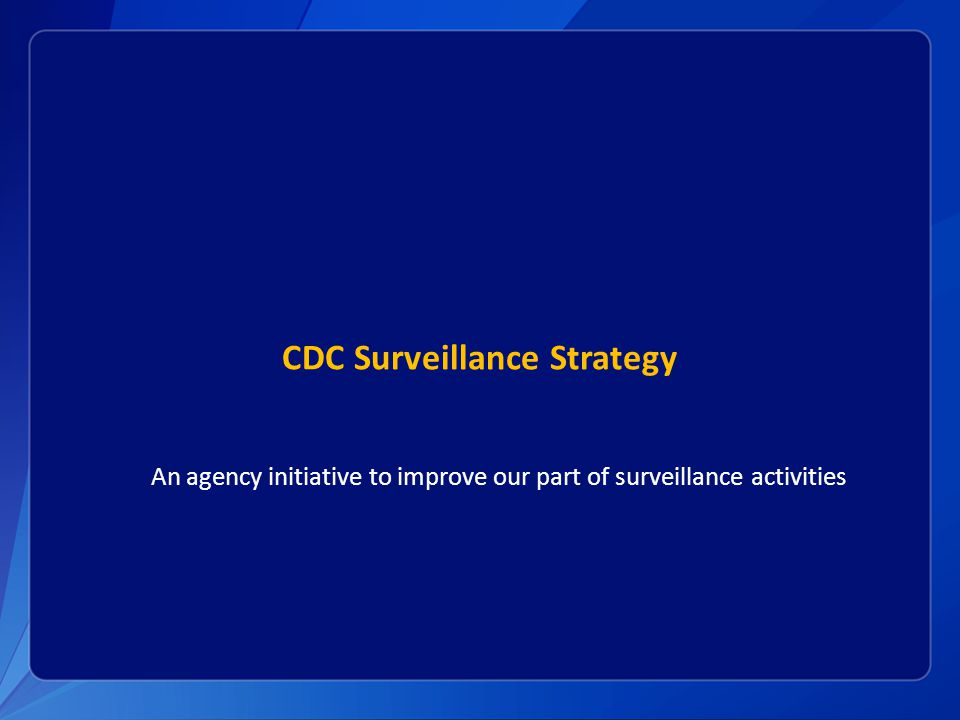 CDC Surveillance Strategy