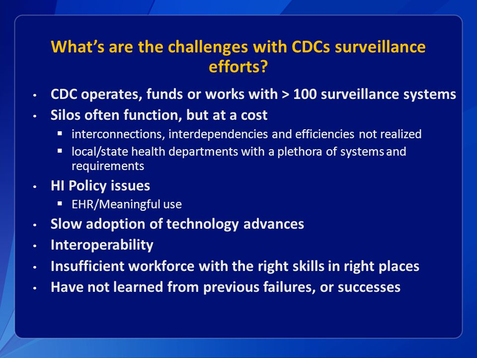 What's are the challenges with CDCs surveillance efforts