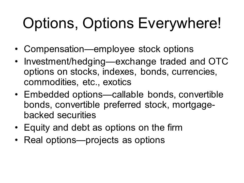 Options, Options Everywhere!