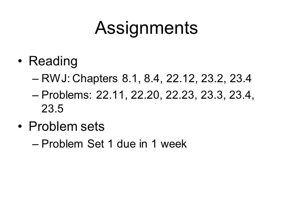 Assignments Reading Problem sets