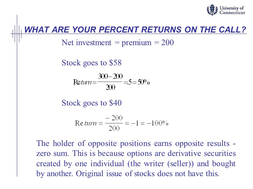 WHAT ARE YOUR PERCENT RETURNS ON THE CALL