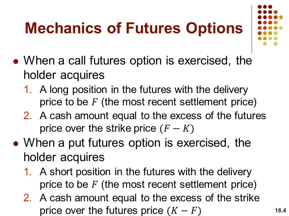 Mechanics of Futures Options