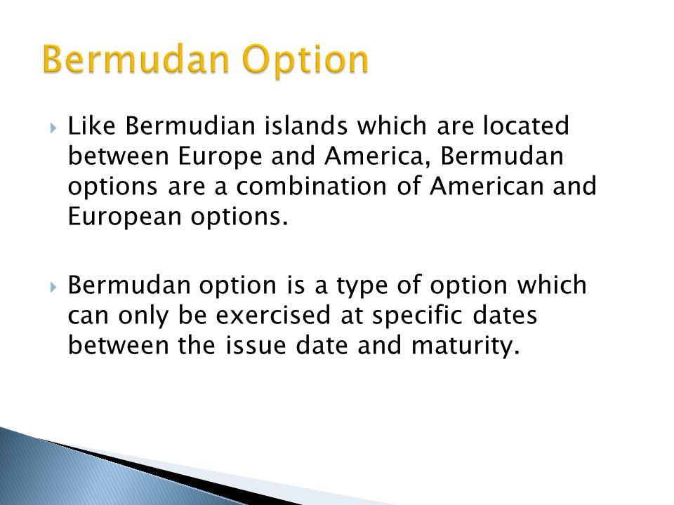 Bermudan Option