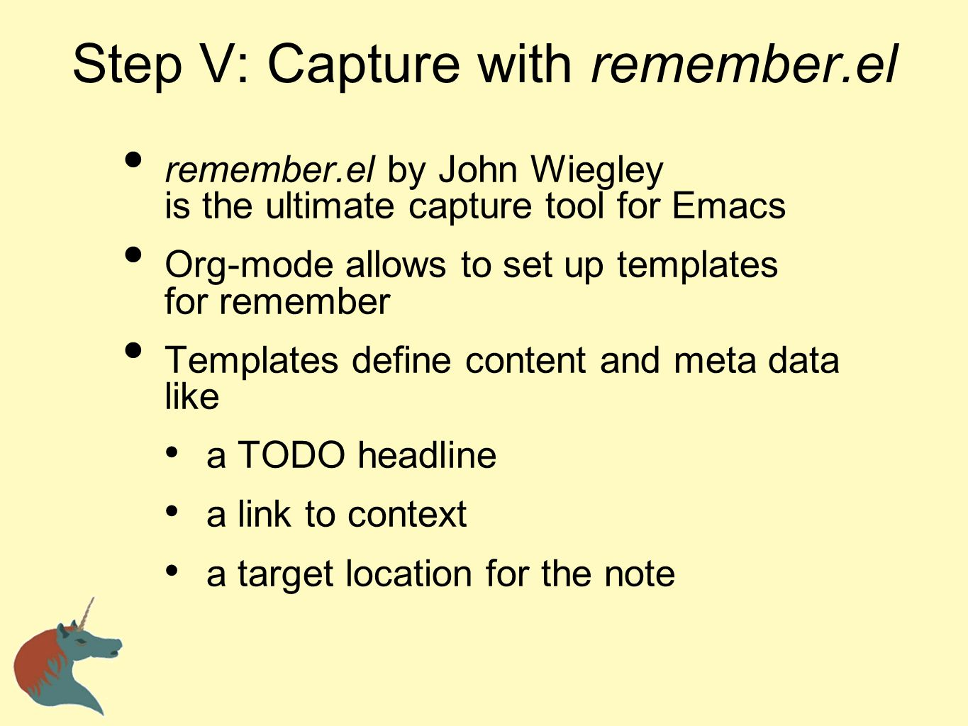 Step V: Capture with remember.el