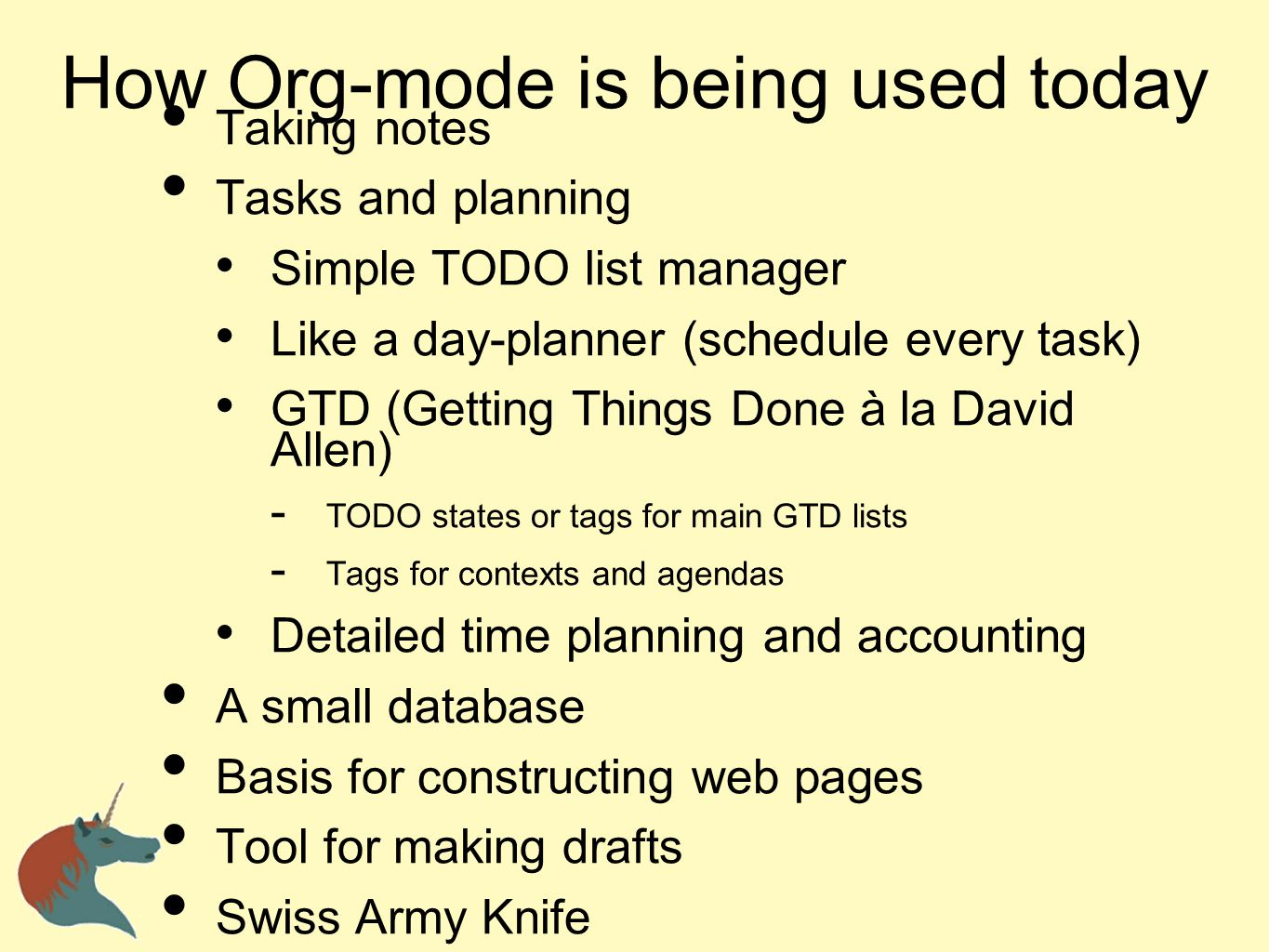 How Org-mode is being used today