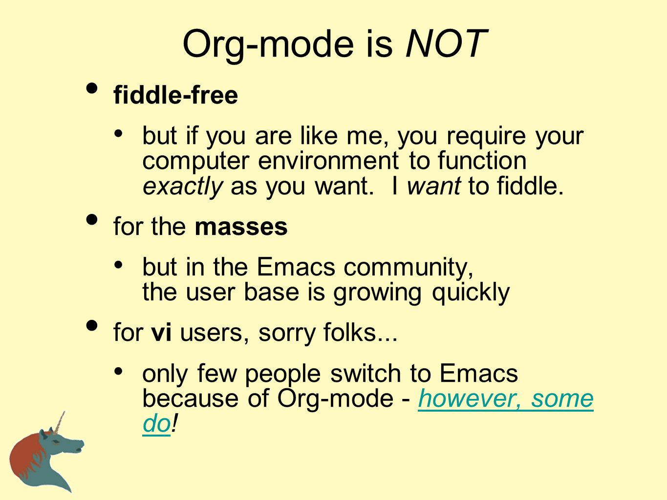 Org-mode is NOT fiddle-free