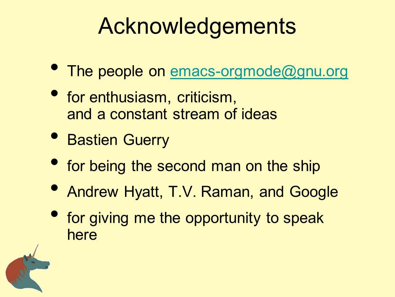Acknowledgements The people on emacs-orgmode@gnu.org