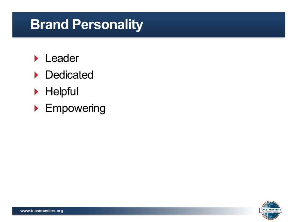 Brand Personality Leader Dedicated Helpful Empowering