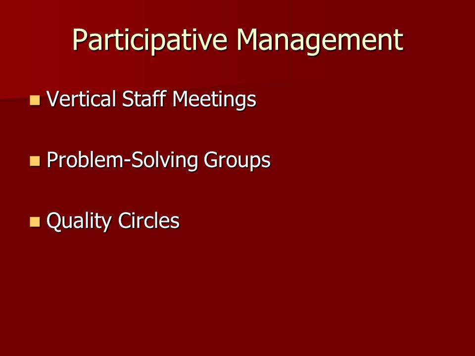 Participative Management