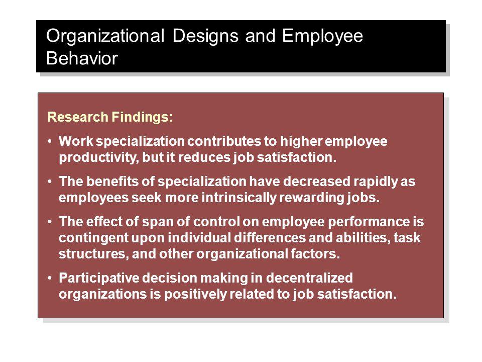 Organizational Designs and Employee Behavior
