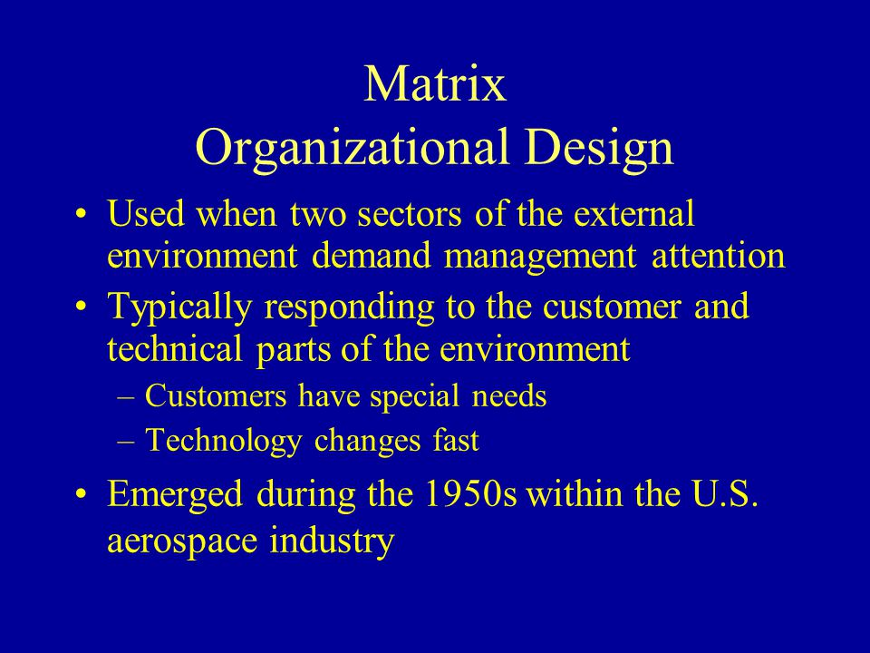 Matrix Organizational Design
