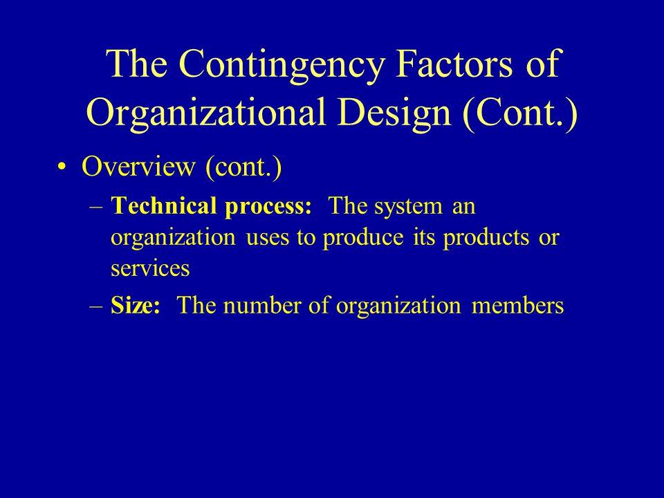 The Contingency Factors of Organizational Design (Cont.)