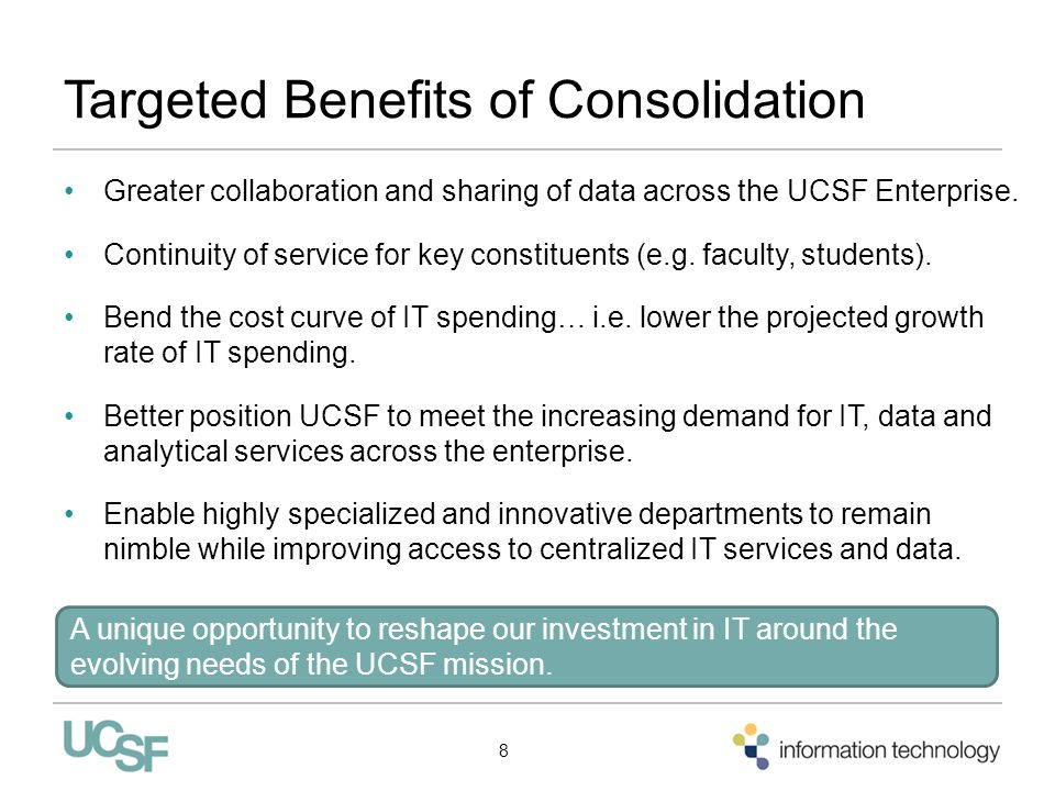 Targeted Benefits of Consolidation