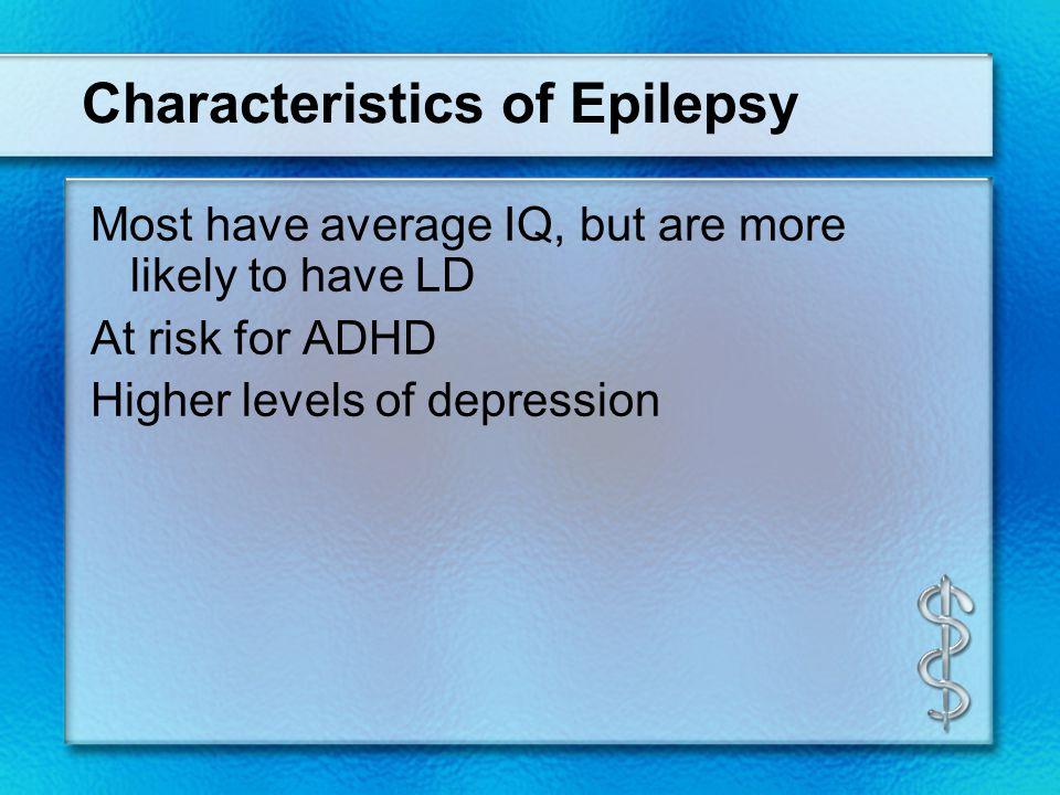 Characteristics of Epilepsy