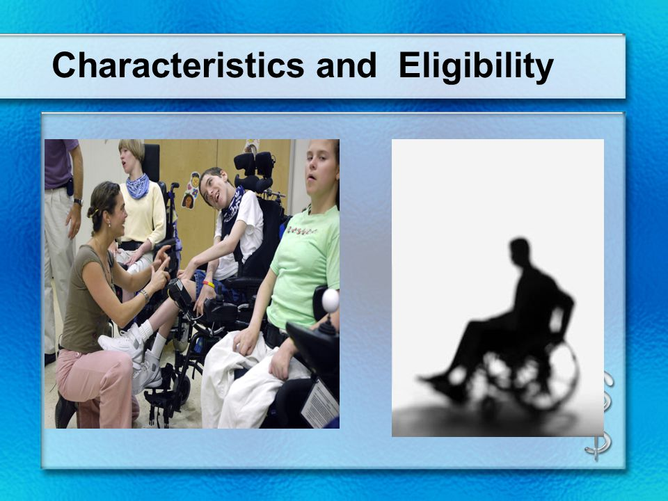 Characteristics and Eligibility