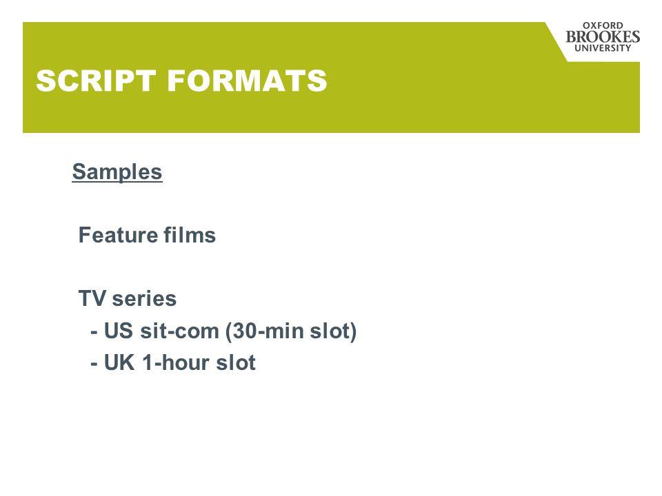 SCRIPT FORMATS Samples Feature films TV series