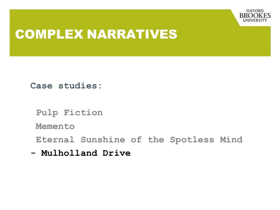 COMPLEX NARRATIVES Case studies: Pulp Fiction Memento