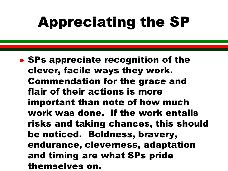 Appreciating the SP