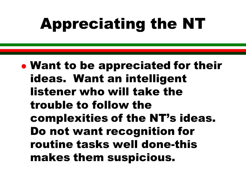 Appreciating the NT
