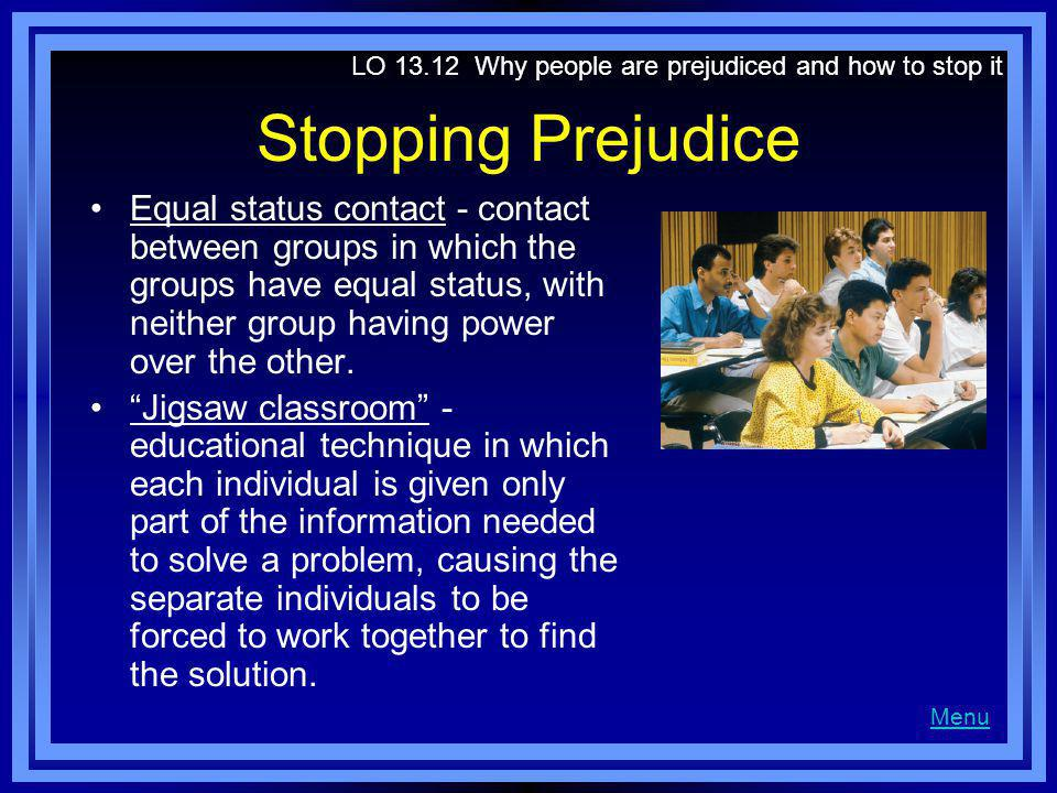 LO Why people are prejudiced and how to stop it