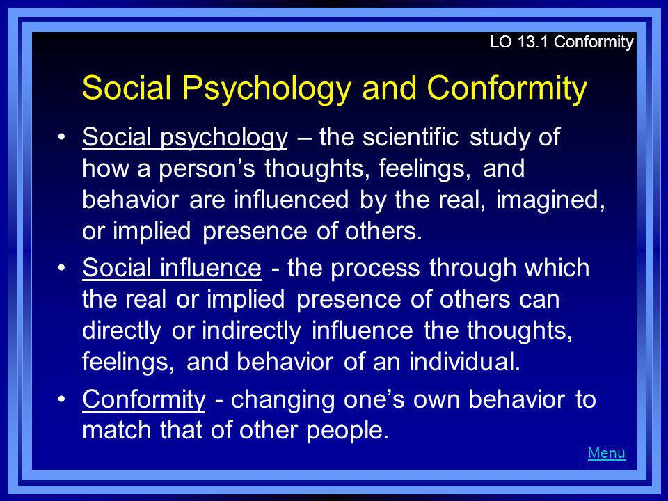 Social Psychology and Conformity